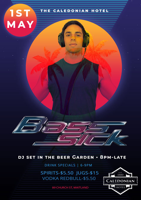 DJ Bass Sick The Caledonian Mobile Poster